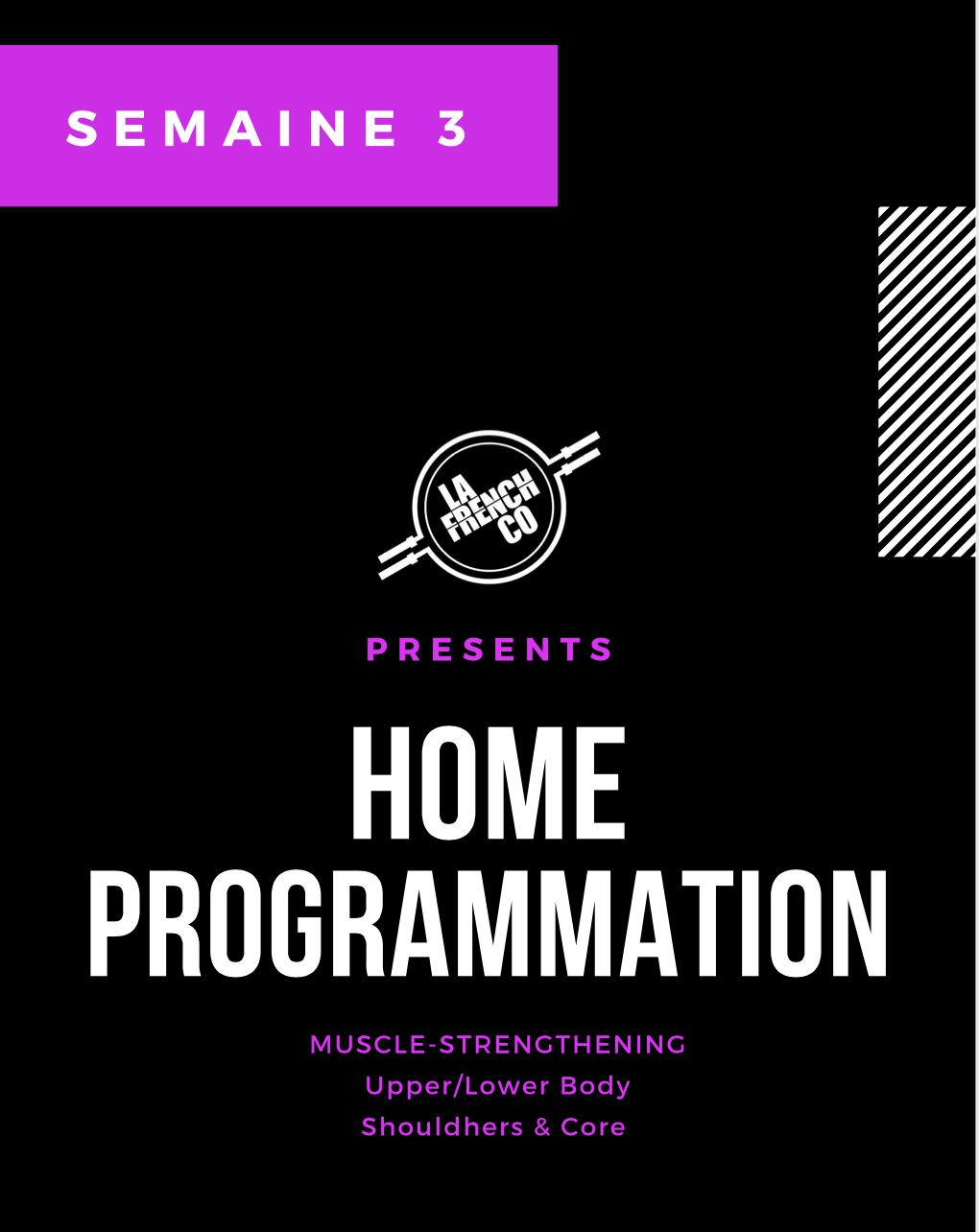 Home Prog, nouveau cycle, semaine 3