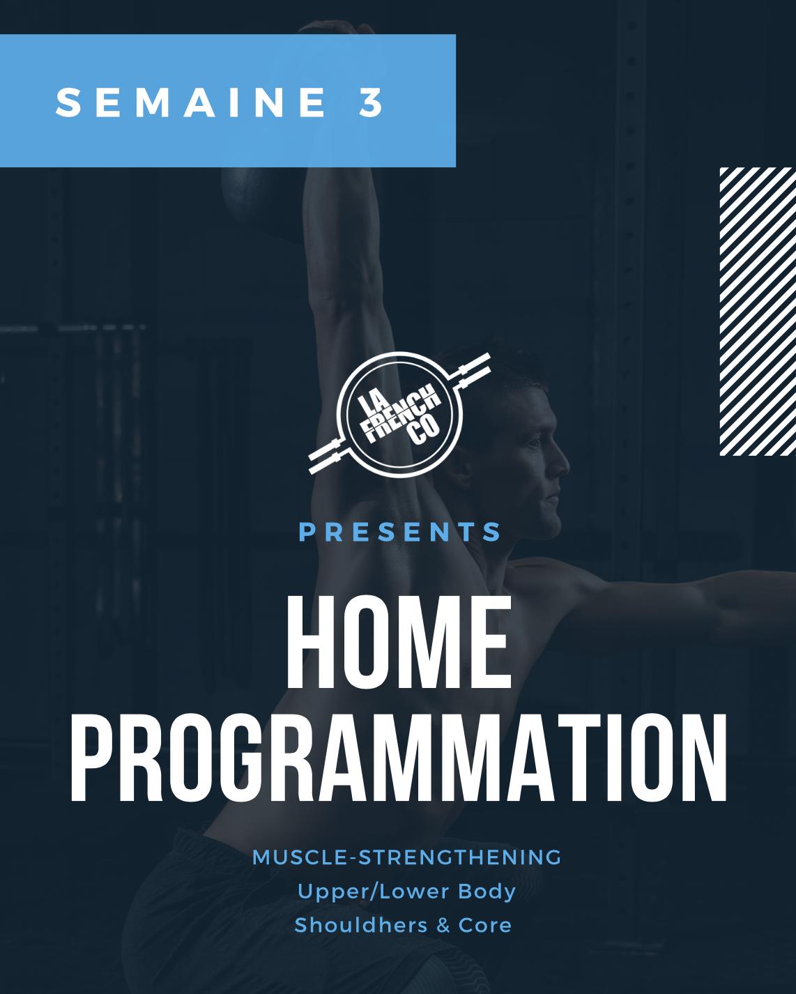 Home Prog, Semaine 3