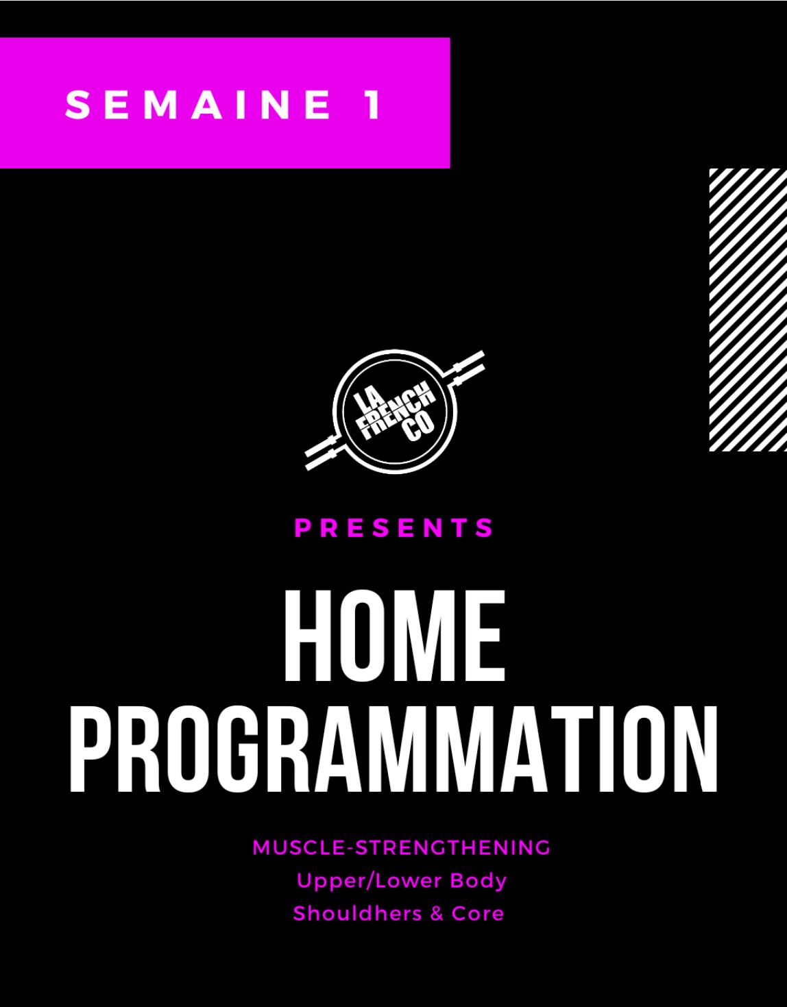 Home Prog, nouveau cycle, semaine 1