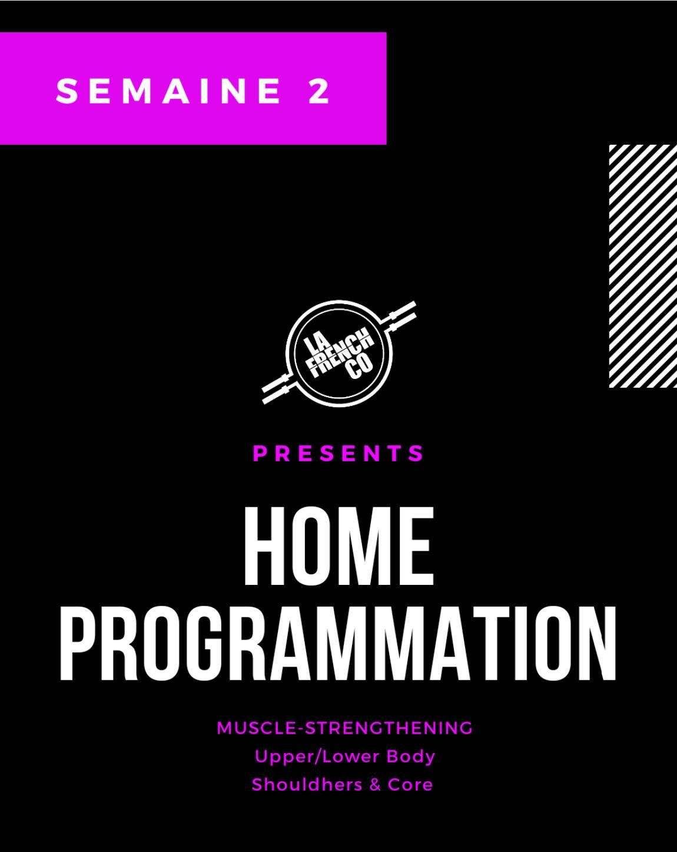 Home Prog, nouveau cycle, semaine 2